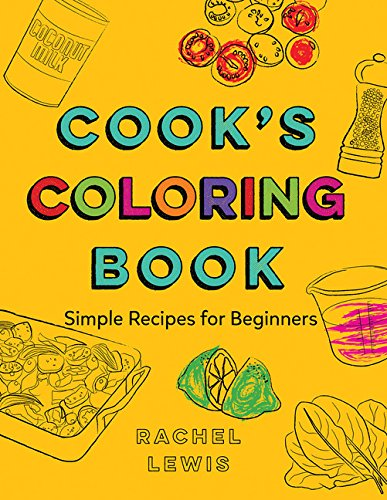 Cook's Coloring Book By Rachel Lewis