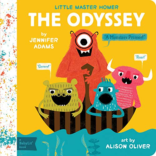 Little Master Homer: The Odyssey - A Monsters Primer By