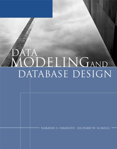 Data Modeling and Database Design By Richard Scamell