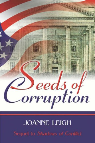 Seeds of Corruption By Joanne Leigh