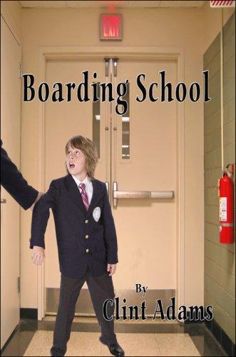 Boarding School By Clint Adams