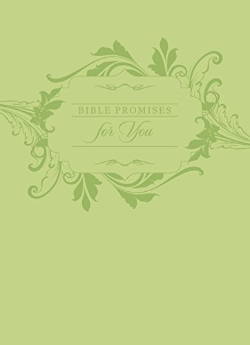 Bible Promises for you (Green) By Broadstreet Publishing