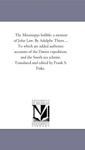 The Mississippi Bubble By Adolphe Thiers
