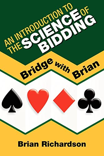 An Introduction to the Science of Bidding By Brian Richardson (University of Leeds UK)