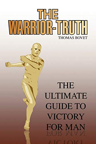 The Warrior-Truth By Thomas Bovet