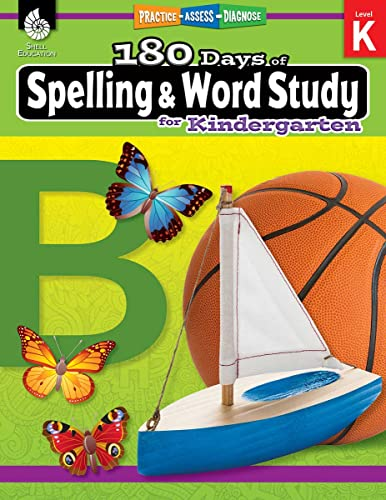 180 Days of Spelling and Word Study for Kindergarten By Shireen Pesez Rhoades