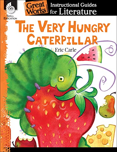 The Very Hungry Caterpillar By Brenda A. Van Dixhorn
