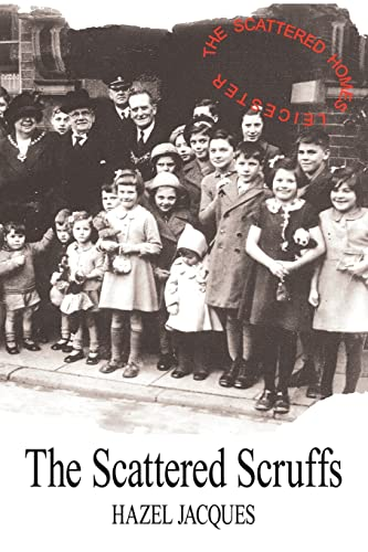 The Scattered Scruffs By Hazel Jacques