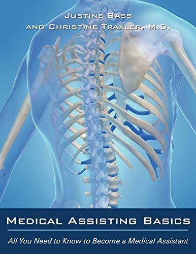 Medical Assisting Basics By Justine Bass