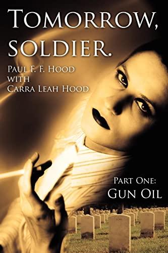 Tomorrow, Soldier. By Paul F. F. Hood
