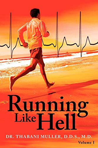 Running Like Hell By Dr Thabani Muller