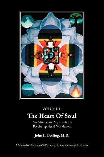 The Heart of Soul By John L. Bolling