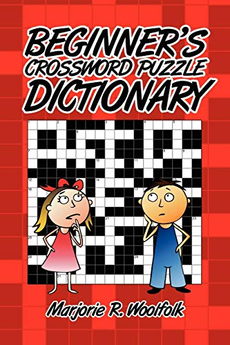 Beginner's Crossword Puzzle Dictionary By Marjorie R. Woolfolk