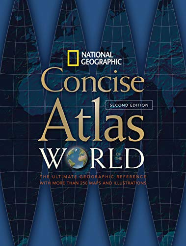 National Geographic Concise Atlas of the World, Second Edition By National Geographic