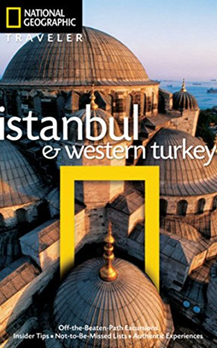 National Geographic Traveler: Istanbul and Western Turkey By Tristan Rutherford