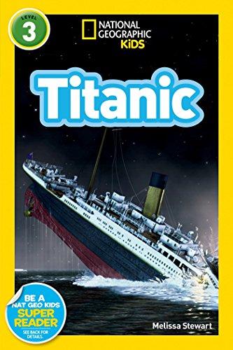 National Geographic Kids Readers: Titanic von Melissa Stewart