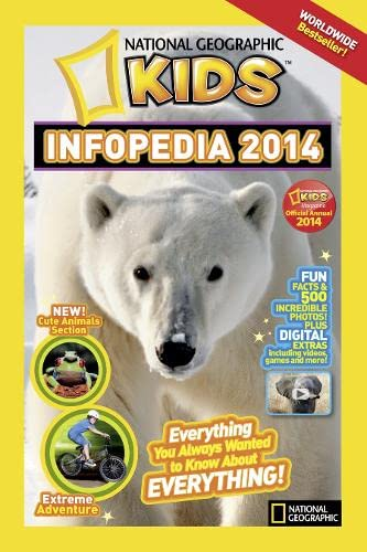 National Geographic Kids Infopedia 2014 By National Geographic Kids