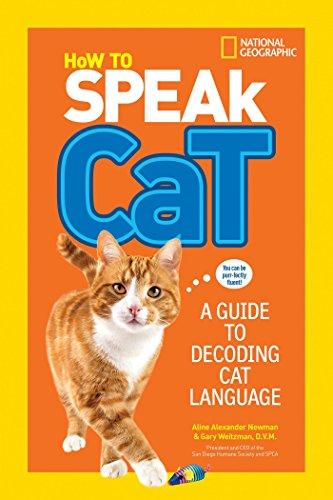 How to Speak Cat von Aline Alexander Newman
