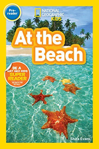 National Geographic Kids Readers: At the Beach von Shira Evans