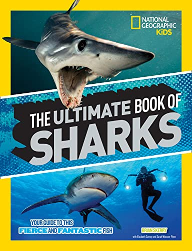 The Ultimate Book of Sharks By National Geographic Kids