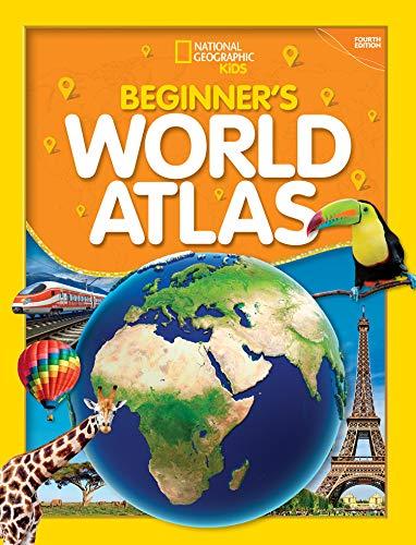 National Geographic Kids Beginner's World Atlas (2019 update) By National Geographic Kids
