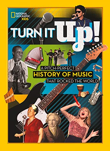 Turn it Up! By National Geographic Kids