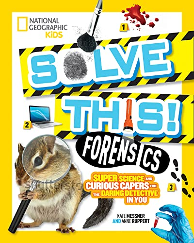 Forensics By National Geographic Kids