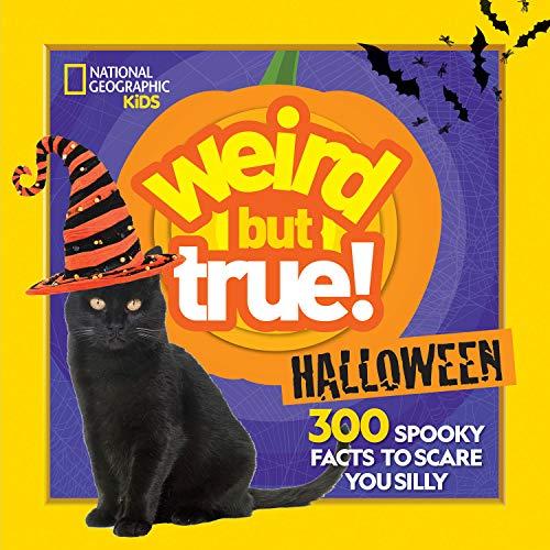 Weird But True Halloween By National Geographic Kids