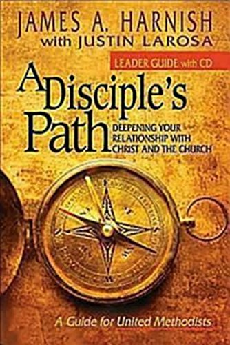 Disciple's Path Leader Guide with CD-ROM, A By James A. Harnish