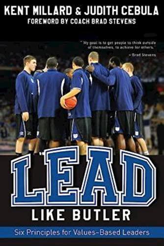 Lead Like Butler By Kent Millard