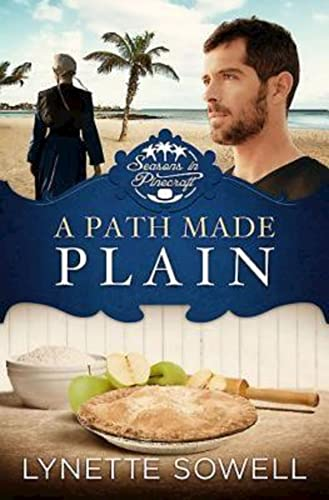 A Path Made Plain By Lynette Sowell