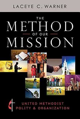 The Method of Our Mission By Laceye C. Warner