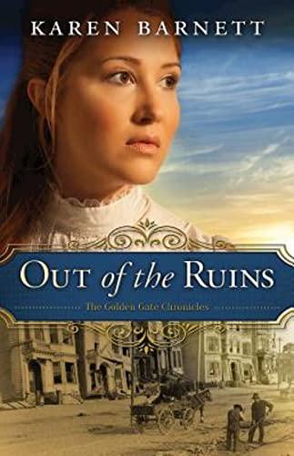 Out of the Ruins By Karen Barnett