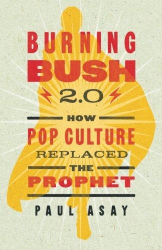 Burning Bush 2.0 By Paul Asay