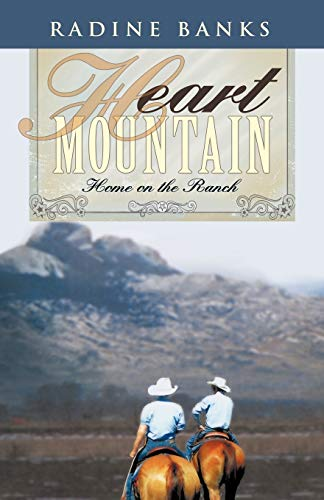 Heart Mountain By Radine Banks