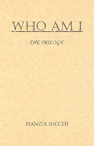Who am I By Hanifa Ihechi