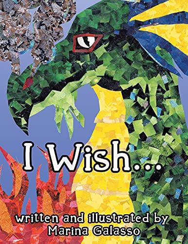 I Wish... By Marina Galasso