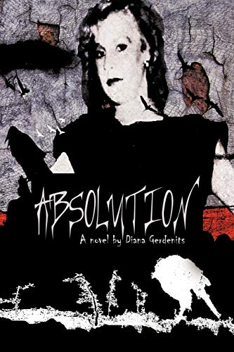 Absolution By Diana Gerdenits