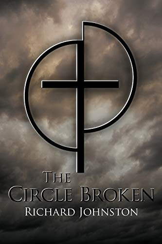 The Circle Broken By Richard Johnston