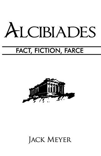 Alcibiades By Jack Meyer