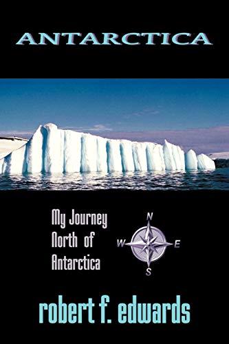 Antarctica By Robert F. Edwards