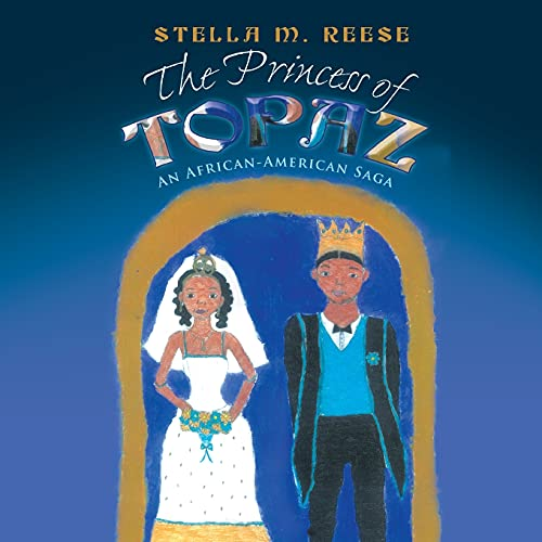 The Princess of Topaz By Stella M. Reese