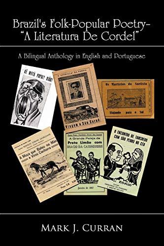 Brazil's Folk-Popular Poetry - A Literatura De Cordel By Mark J. Curran