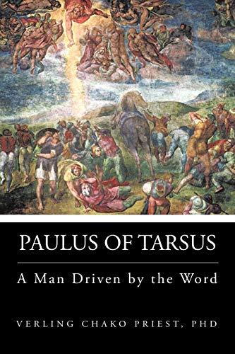 Paulus of Tarsus By PhD Verling CHAKO Priest