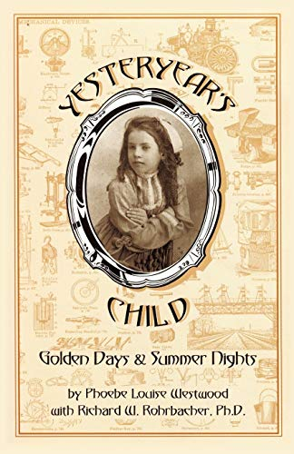 Yesteryear's Child By Westwood and Rohrbacher