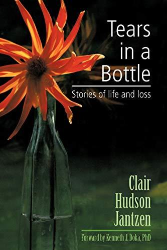 Tears in a Bottle By Clair Hudson Jantzen
