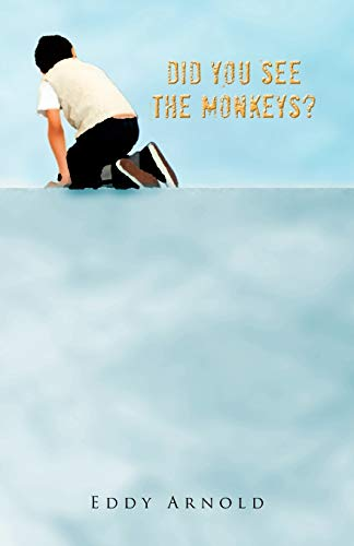 Did You See The Monkeys? By Eddy Arnold