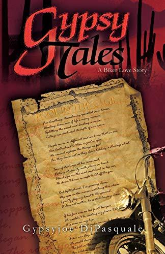 Gypsy Tales By Gypsyjoe DiPasquale