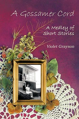 A Gossamer Cord By Violet Grayson