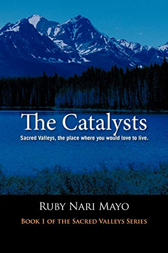 The Catalysts By Ruby Nari Mayo